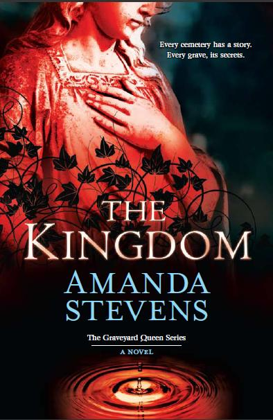 The Kingdom  (Graveyard Queen #2)  - Amanda Stevens