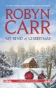 My-Kind-of-Christmas-by-New-York-Times-bestselling-author-Robyn-Carr-Harlequin-MIRA