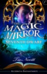 The Magic Mirror and the Seventh Dwarf