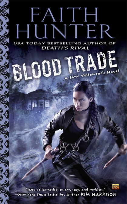 Blood Trade (Jane Yellowrock _6) - Faith Hunter