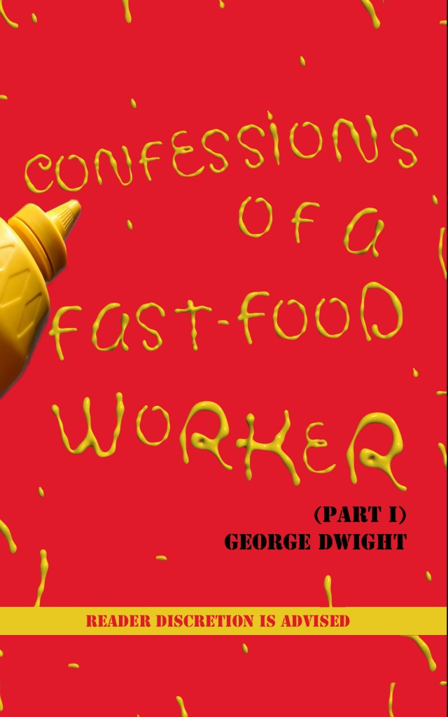 confessions_of_a_fast-food_worker_cover_draft_5_jpg