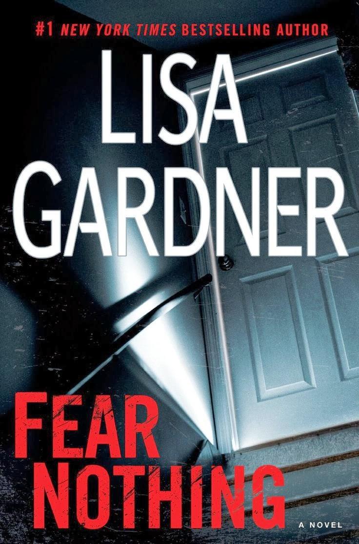 Fear Nothing A Detective D.D. Warren Novel (Lisa Gardner)