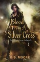 Blood-From-A-Silver-Cross-eBook