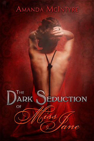 The Dark Seduction of Miss Jane Book Cover