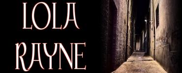 LOLA RAYNE