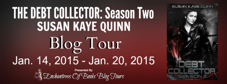 The Debt Collector Season Two by Susan Kaye Quinn Blog Tour Banner