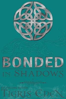 BondedInShadows