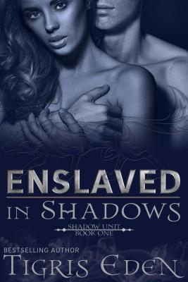 EnslavedInShadows