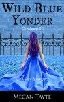 Ceruleans 3 - Wild Blue Yonder