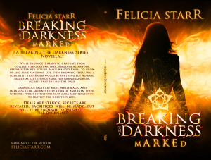 Breaking the Darkness 001.5 - Marked - Paperback