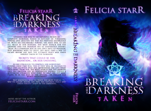 Breaking the Darkness 001 - Taken - Paperback