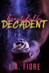 Beautifully Damaged 3 - Beautifully Decadent