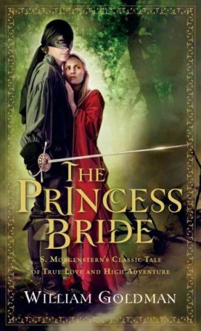 Review By Trish The Princess Bride By William Goldman Pure